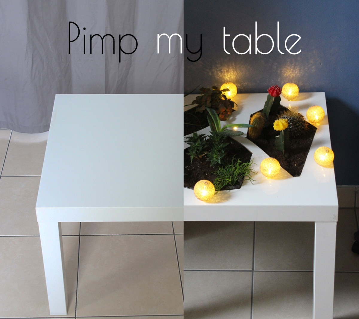 Pimp my table !