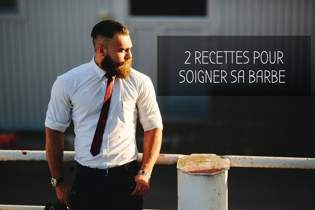 Mes 2 recettes pour prendre soin de la barbe de Monsieur !